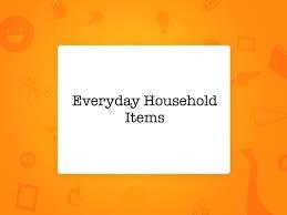Everyday Household
