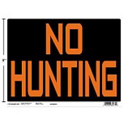 """PVC Sign - 9"""" x 12"""" ~ No Hunting"""