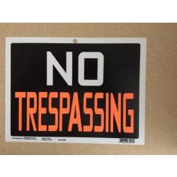 """PVC Sign - 9"""" x 12"""" ~ No Trespassing"""